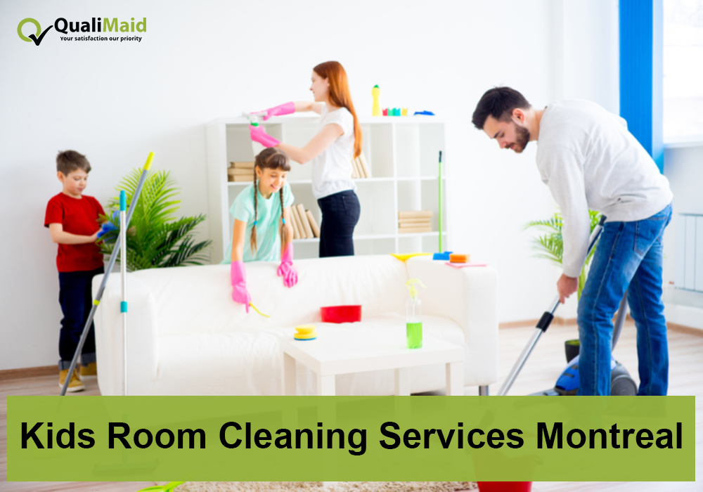 Kids Room Cleaning Services Montreal