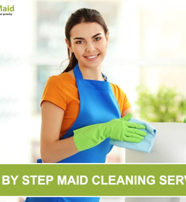 Step by Step Maid Cleaning Services